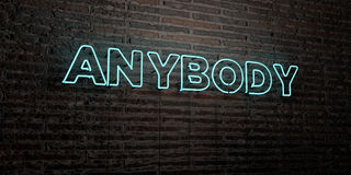 ANYBODY -Realistic Neon Sign on Brick Wall background - 3D rendered royalty free stock image Stock Photography