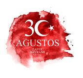 30 août, Victory Day Turkish Speak 30 Agustos, Zafer Bayrami Kutlu Olsun Illustration de vecteur Illustration Stock