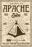 Apache indian tribe reservation vintage poster. Template, vector illustration with wigwam for locality or event. Layered, separate grunge texture and text vector illustration