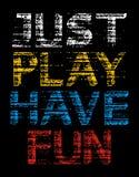 Apenas el juego tiene imagen del vector del Grunge de la diversión Fotografía de archivo