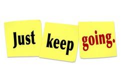 Apenas mantenha a atitude de vencimento indo da persistência da determinação Imagens de Stock Royalty Free