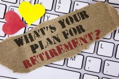 Apparence conceptuelle d'écriture de main ce qui EST votre plan pour la question de retraite Le texte de photo d'affaires a pensé Images stock