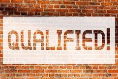 Apparence de signe des textes qualifiée Photo conceptuelle certifiée pour exécuter un art expérimenté compétent de mur de briques image libre de droits