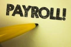 Appell för lönelista för ordhandstiltext Motivational Affärsidéen för slutsummalön betalade vid ett företag till dess anställda s arkivbild