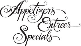 Appetizers Entrees Specials. Vector version of my own calligraphy Stock Image