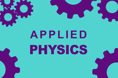 Applied Physics concept. APPLIED PHYSICS sign concept illustration with red gear wheel figures on yellow background Royalty Free Stock Photo