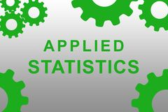 Applied Statistics concept. APPLIED STATISTICS sign concept illustration with green gear wheel figures on gray background Royalty Free Stock Photos