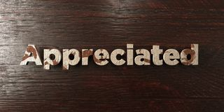 Appreciated - grungy wooden headline on Maple  - 3D rendered royalty free stock image Stock Photos