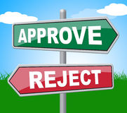 Approve Reject Represents Signboard Assurance And Refused Royalty Free Stock Photos