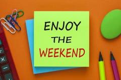Aprecie o fim de semana imagem de stock