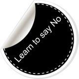 Aprenda dizer não Citações inspiradores inspiradas Projeto na moda simples Rebecca 36 Fotos de Stock Royalty Free