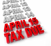 April 15th Tax Due. Row of days in April in muted gray leading up to April 15 and TAX DUE in shiny red. Isolated on white royalty free illustration