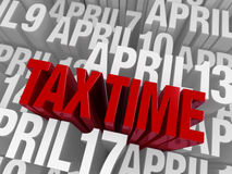 April 15th, Tax Time. A large, ominous red TAX TIME looms over a background of April dates in light gray royalty free illustration