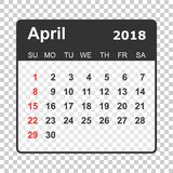 April 2018 calendar. Calendar planner design template. Week star. Ts on Sunday. Business vector illustration Stock Images