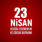 23 April Children`s day Turkish Speak: 23 Nisan Cumhuriyet Bayrami. Vector Illustration. EPS10 Stock Images