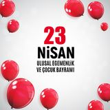 23 April Children`s day Turkish Speak: 23 Nisan Cumhuriyet Bayrami. Vector Illustration. EPS10 Royalty Free Stock Photos