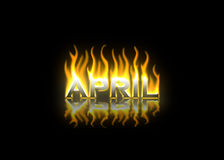 April  on Fire. April Text on Fire with Reflection Royalty Free Stock Images