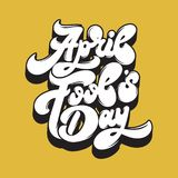 April fool`s day. Vector handwritten lettering. Template for card, poster, banner, print for t-shirt, label Royalty Free Stock Photography