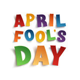 April Fools Day background template. April Fools Day background. Colorful hand drawn curved paper typeface isolated on white background. Vector illustration Stock Images