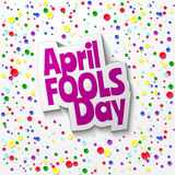 April Fools day Cartoon text. Whith colorfull confetti background Royalty Free Stock Photo