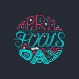 April Fools Day Lettering. April Fools Day Hand Drawn Lettering with smile, jester hat and mustache for print, poster, web, greeting card, illustrations. Vector Royalty Free Stock Photo