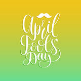 April Fools`day hand lettering greeting card. Festive vector background with moustache illustration. Stock Image