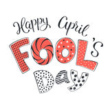 April fools day illustration. Fun illustration for April Fool's Day. Bright and colorful letters hand drawn on white background. Comic concept for april fools Stock Images