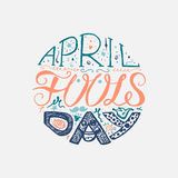 April Fools Day  Lettering. April Fools Day  Hand Drawn Lettering with smile,  jester hat and mustache for print, poster, web, greeting card, illustrations Royalty Free Stock Photos