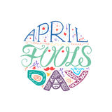 April Fools Day  Lettering. April Fools Day  Hand Drawn Lettering with smile,  jester hat and mustache for print, poster, web, greeting card, illustrations Stock Image