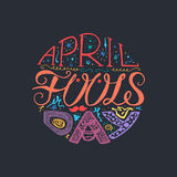 April Fools Day  Lettering. April Fools Day  Hand Drawn Lettering with smile,  jester hat and mustache for print, poster, web, greeting card, illustrations Stock Photography