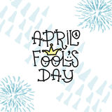 April Fools Day text with crown clown. April 1. Illustration for greeting card, banner, ad, promotion, poster, flier Royalty Free Stock Photos