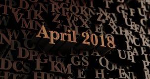 April 2018 - hölzernes 3D übertrug Buchstaben/Mitteilung Lizenzfreie Stockfotografie