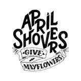 April Showers dà i mayflowers, insegna della molla Manifesto di tipografia con iscrizione Progettazione della primavera, segnante Immagini Stock