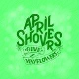 April Showers da los mayflowers, bandera de la primavera Cartel de la tipografía con las letras Diseño de la primavera, poniendo  Imágenes de archivo libres de regalías