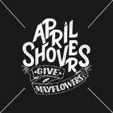 April Showers da los mayflowers, bandera de la primavera Cartel de la tipografía con las letras Diseño de la primavera, poniendo  Fotos de archivo