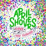 April Showers da los mayflowers, bandera de la primavera Cartel de la tipografía con las letras Diseño de la primavera, poniendo  Fotografía de archivo
