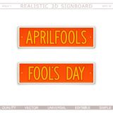 Aprilfool`s. Fool`s Day. 3D signboard. Top view. Vector design elements royalty free illustration