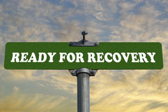Apronte para o sinal de estrada da recuperação Fotos de Stock Royalty Free