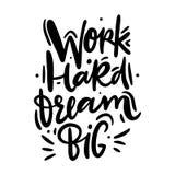 Arbeit hart, große Traumhand gezeichnet, Phrase beschriftend stock abbildung