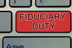 Arbetsuppgift för Fiduciary för handskrifttexthandstil Begrepp som betyder lagligt åtagande för A att agera i största vikt av ann arkivbild