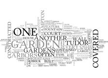 Arbors In English Tudor Gardens Word Cloud. ARBORS IN ENGLISH TUDOR GARDENS TEXT WORD CLOUD CONCEPT Royalty Free Stock Photography