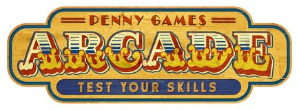 Arcade Sign Wood Vintage. Arcade Game Sign Vintage Retro Man Cave Wood Penny Games Test Skills Circus Style royalty free stock images