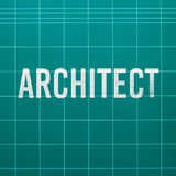 Architect word on cutting mat Royalty Free Stock Image
