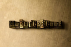 ARCHITECTURE - close-up of grungy vintage typeset word on metal backdrop Royalty Free Stock Images
