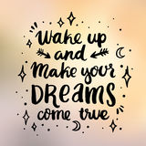Сard with inscription `Wake up and make your dreams come true` Stock Photos