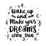 Сard with inscription `Wake up and make your dreams come true`, stars, moon, arrows, in a trendy calligraphic style. Royalty Free Stock Photos