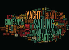 Areas To Visit On Mediterranean Yacht Charters Word Cloud Concept. Areas To Visit On Mediterranean Yacht Charters Text Background Word Cloud Concept Royalty Free Stock Photo