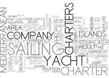 Areas To Visit On Mediterranean Yacht Charters Word Cloud. AREAS TO VISIT ON MEDITERRANEAN YACHT CHARTERS TEXT WORD CLOUD CONCEPT Stock Images