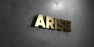 Arise - Gold sign mounted on glossy marble wall  - 3D rendered royalty free stock illustration Royalty Free Stock Images