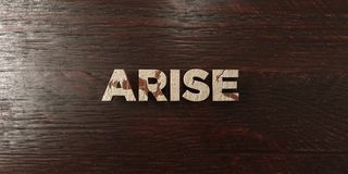 Arise - grungy wooden headline on Maple  - 3D rendered royalty free stock image Stock Image